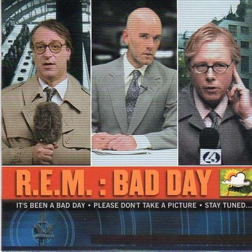 Coverafbeelding R.E.M. - Bad Day