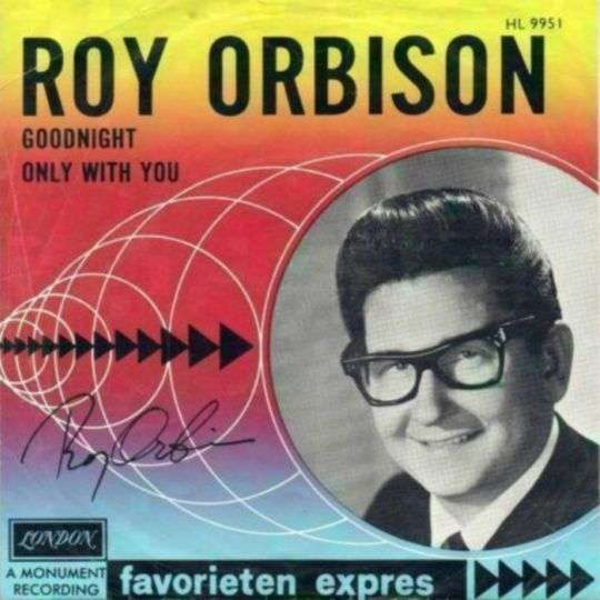 Coverafbeelding Goodnight - Roy Orbison