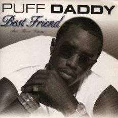 Coverafbeelding Best Friend - Puff Daddy (Feat. Mario Winans)