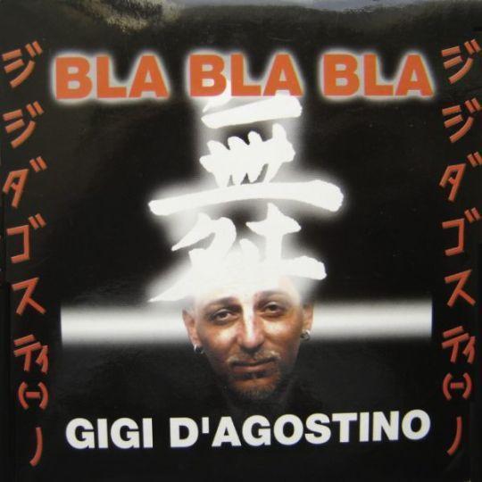 Coverafbeelding Bla Bla Bla - Gigi D'agostino