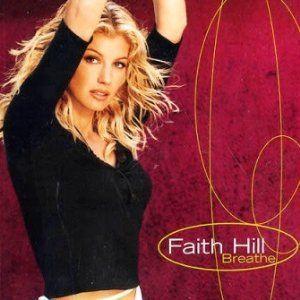 Coverafbeelding Breathe - Faith Hill