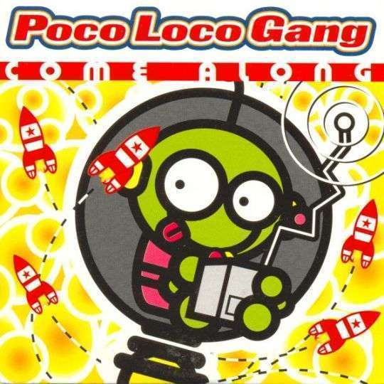 Coverafbeelding Poco Loco Gang - Come Along