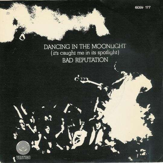 Coverafbeelding Thin Lizzy - Dancing In The Moonlight (It's Caught Me In Its Spotlight)