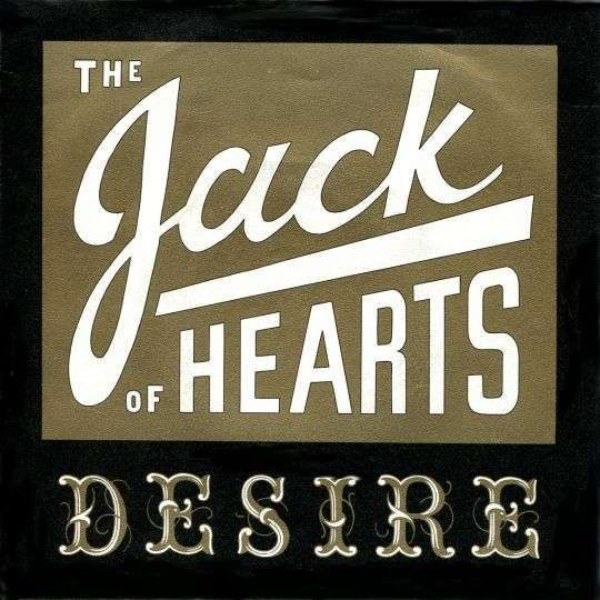 Coverafbeelding The Jack Of Hearts - Desire