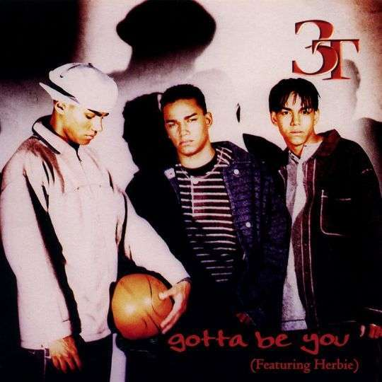 Coverafbeelding Gotta Be You - 3t (Featuring Herbie)