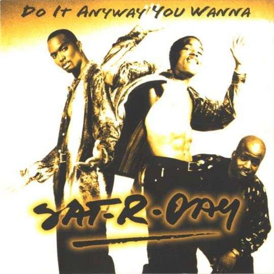 Coverafbeelding Do It Anyway You Wanna - Sat-r-day