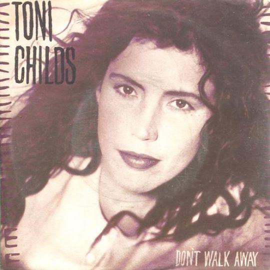 Coverafbeelding Don't Walk Away - Toni Childs