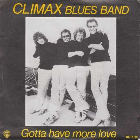 Coverafbeelding Climax Blues Band - Gotta Have More Love