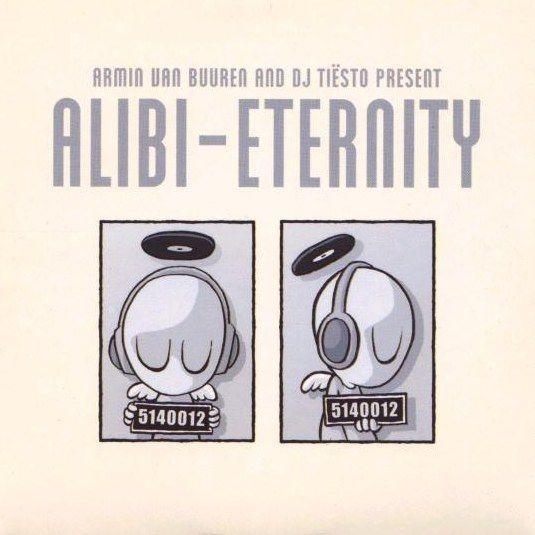 Coverafbeelding Eternity - Armin Van Buuren And Dj Tiësto Present Alibi