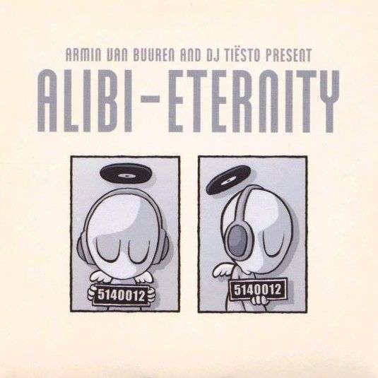 Coverafbeelding Eternity - Armin Van Buuren And Dj Ti�sto Present Alibi