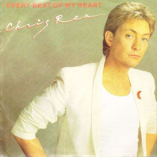Coverafbeelding Every Beat Of My Heart - Chris Rea
