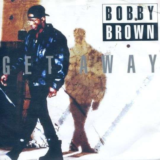 Coverafbeelding Get Away - Bobby Brown