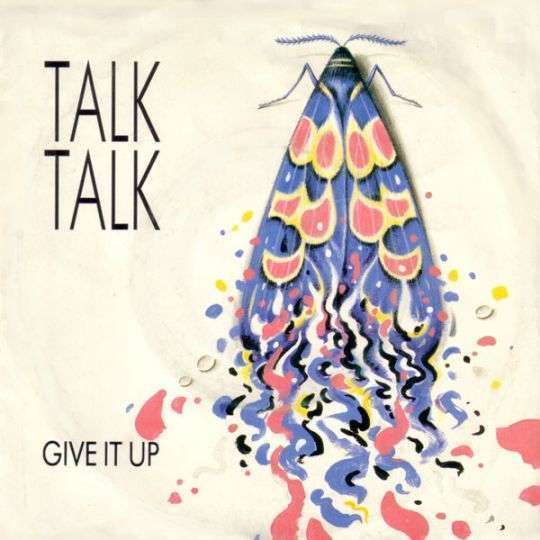 Coverafbeelding Give It Up - Talk Talk