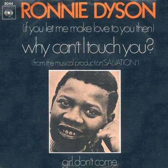 Ronnie Dyson If You Let Me Make Love To You Then Why Cant I