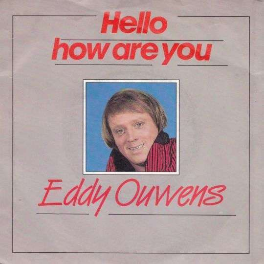 Coverafbeelding Hello How Are You - Eddy Ouwens