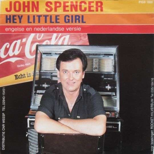 Coverafbeelding Hey Little Girl - John Spencer