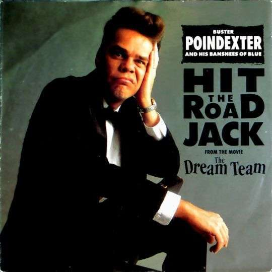 Coverafbeelding Hit The Road Jack - Buster Poindexter And His Banshees Of Blue