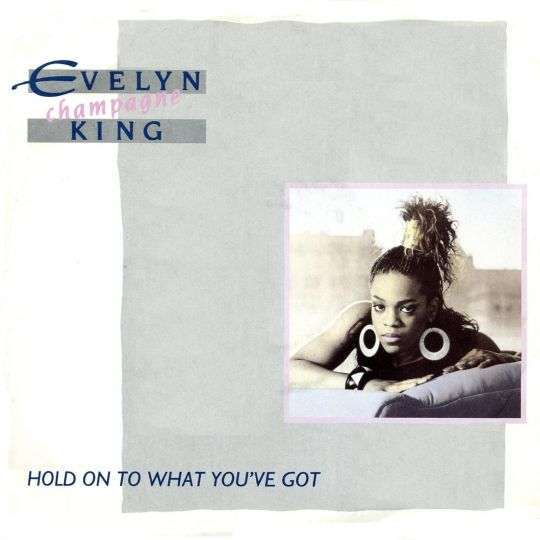 Coverafbeelding Evelyn Champagne King - Hold On To What You've Got