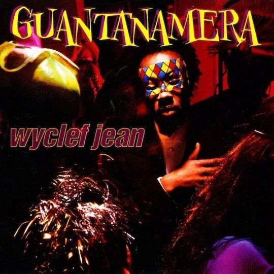 Coverafbeelding Guantanamera - Wyclef Jean