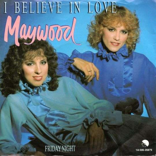 Coverafbeelding I Believe In Love - Maywood