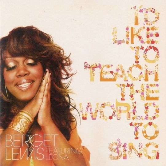 Coverafbeelding Berget Lewis featuring Leona - I'd Like To Teach The World To Sing