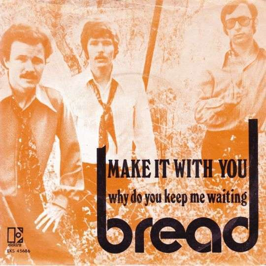 Coverafbeelding Make It With You - Bread