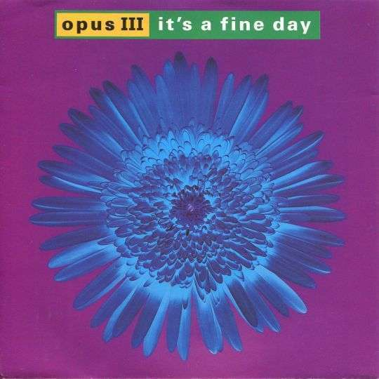Coverafbeelding Opus III - It's A Fine Day