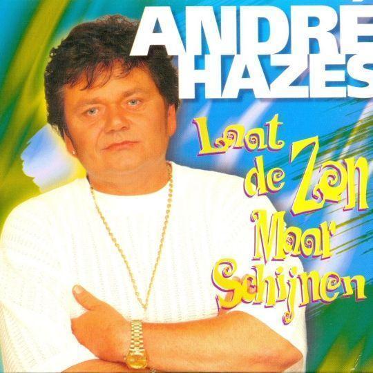 Coverafbeelding Laat De Zon Maar Schijnen - André Hazes