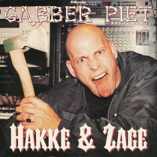 Coverafbeelding Hakke & Zage - Gabber Piet