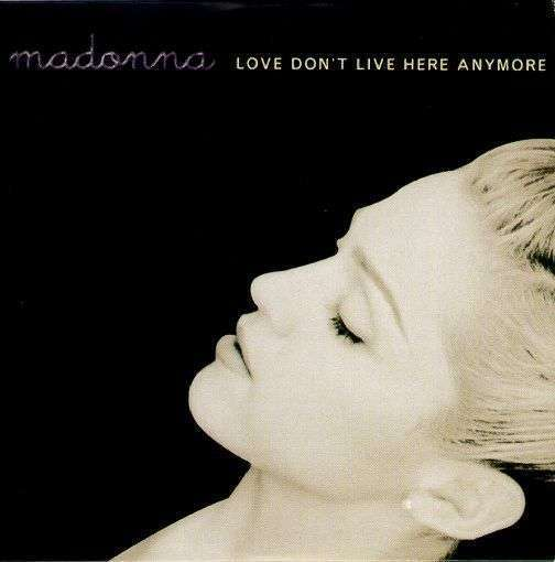Coverafbeelding Madonna - Love Don't Live Here Anymore