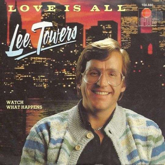 Coverafbeelding Lee Towers - Love Is All
