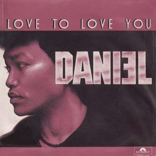 Coverafbeelding Love To Love You - Daniel ((Sahuleka))