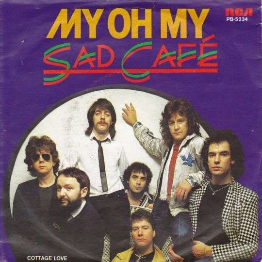 Coverafbeelding Sad Café - My Oh My