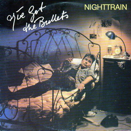 Coverafbeelding Nighttrain - I've Got The Bullets