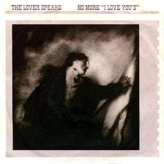 """Coverafbeelding The Lover Speaks - No More """"I Love You's"""""""