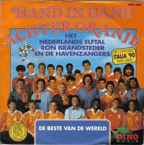Coverafbeelding Hand In Hand Achter Oranje - Het Officiële Italia '90 Wk Lied - Het Nederlands Elftal & Ron Brandsteder En De Havenzangers