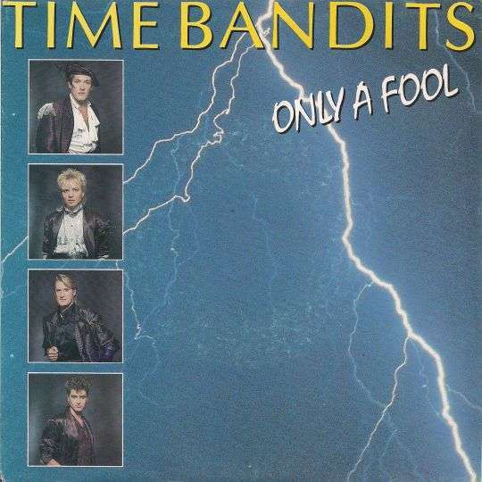 Coverafbeelding Only A Fool - Time Bandits