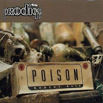 Coverafbeelding Poison - The Prodigy