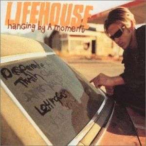 Coverafbeelding Lifehouse - Hanging By A Moment