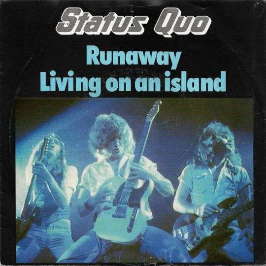 Coverafbeelding Runaway/ Living On An Island - Status Quo