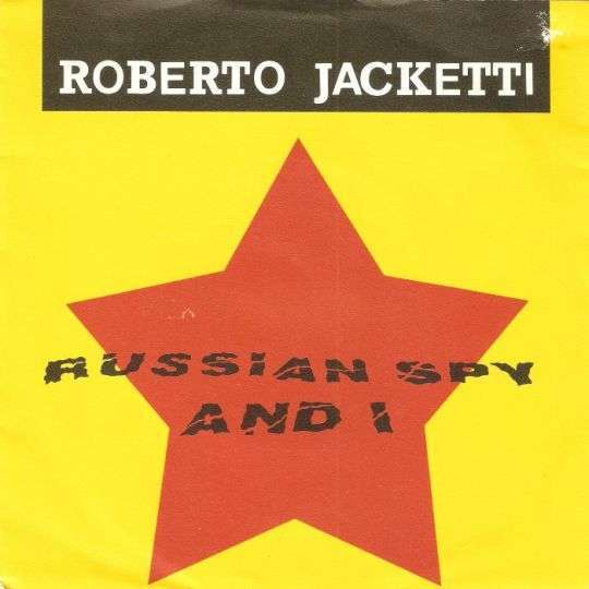 Coverafbeelding Russian Spy And I - Roberto Jacketti