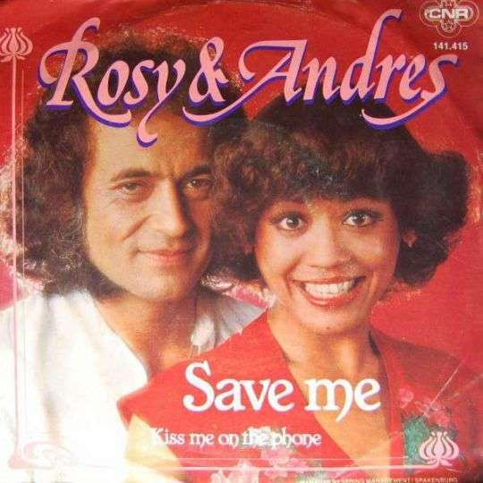 Coverafbeelding Save Me - Rosy & Andres