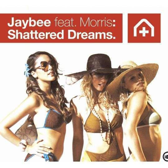 Coverafbeelding Jaybee feat. Morris - Shattered Dreams