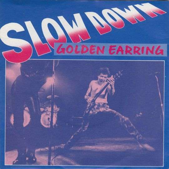 Coverafbeelding Slow Down - Golden Earring
