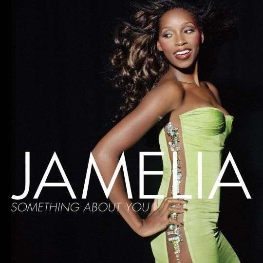 Coverafbeelding Something About You - Jamelia