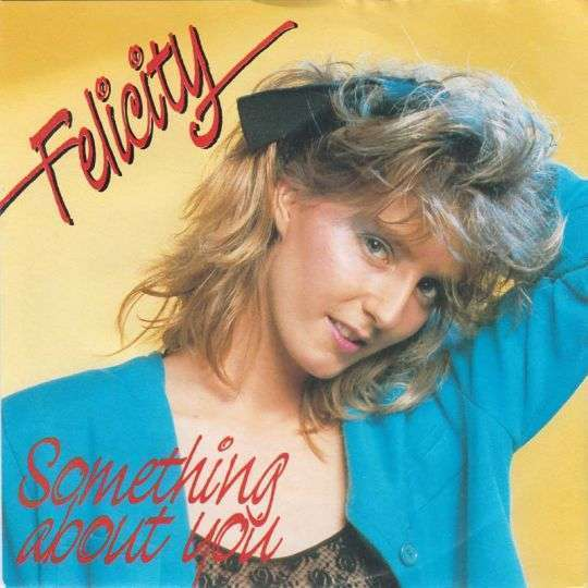 Coverafbeelding Felicity - Something About You