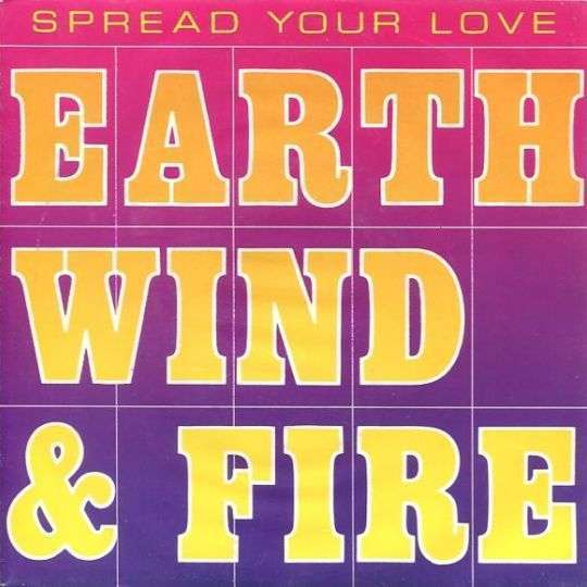 Coverafbeelding Spread Your Love - Earth Wind & Fire