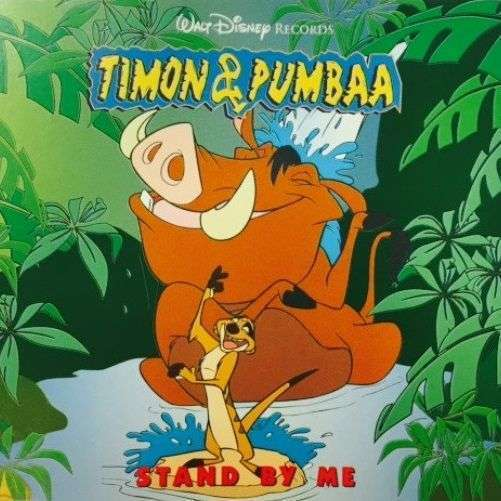 Coverafbeelding Timon & Pumbaa - Stand By Me