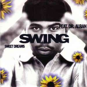 Coverafbeelding Sweet Dreams - Swing Feat. Dr. Alban