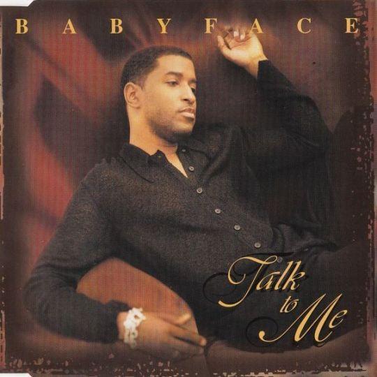 Coverafbeelding Talk To Me - Babyface